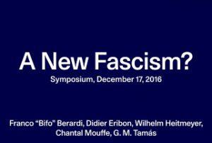 Symposium: A New Fascism? @ Fridericianum, Kassel