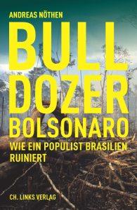 Bulldozer Bolsonaro - Buchvorstellung mit Andreas Nöthen @ Pavillon des Heimat- und Geschichtsvereins im Frankfurter Brentanopark (Frankfurt-Rödelheim)