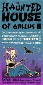 Ausstellung: The Haunted House of Gallus No. 8 @ Langenhainer Straße 26, 60326 Frankfurt-Gallus
